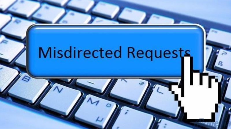 forwarding misdirected requests can be a time-consuming procedure