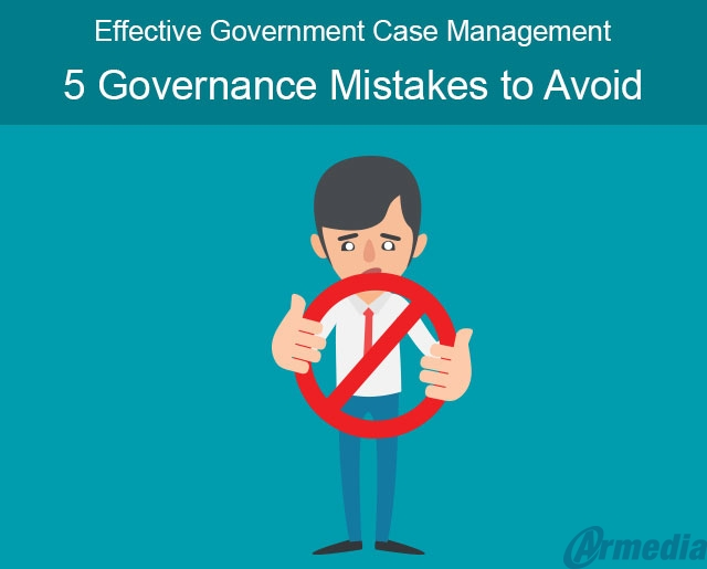 5 case management mistakes to avoid