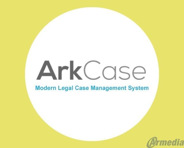 ArkCase modern legal case management system