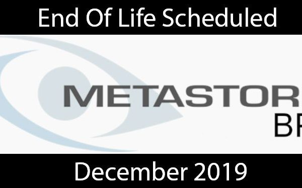 the end of Metastorm BPM is already scheduled